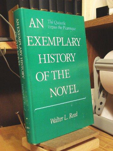 Exemplary History of the Novel: The Quixotic: Reed, Walter L.