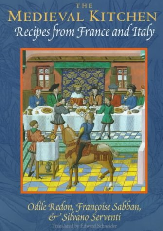 9780226706856: The Medieval Kitchen: Recipes from France and Italy