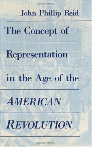 9780226708980: The Concept of Representation in the Age of the American Revolution