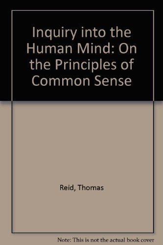 An Inquiry Into The Human Mind: Reid, Thomas (Timothy Duggan, Edited with Intro)