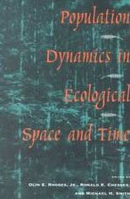9780226710570: Population Dynamics in Ecological Space and Time