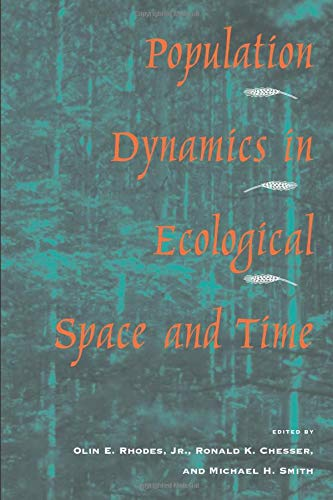 9780226710587: Population Dynamics in Ecological Space and Time
