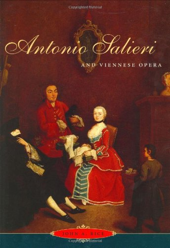 9780226711256: Antonio Salieri and Viennese Opera