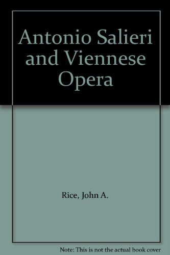 9780226711263: Antonio Salieri and Viennese Opera