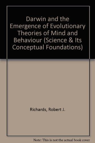 9780226711997: Darwin and the Emergence of Evolutionary Theories of Mind and Behavior