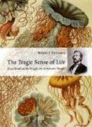 9780226712147: The Tragic Sense of Life: Ernst Haeckel and the Struggle over Evolutionary Thought