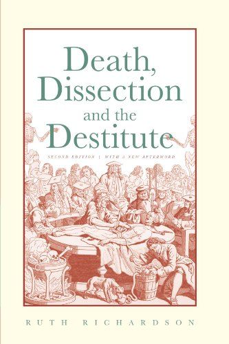 9780226712406: Death, Dissection and the Destitute: The Politics of the Corpse in Pre-Victorian Britain