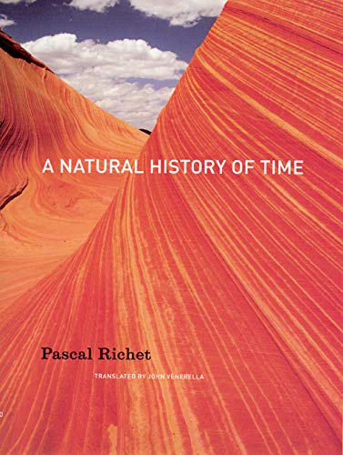 A Natural History of Time (0226712877) by Richet, Pascal