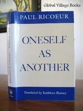 Oneself as Another: Ricoeur, Paul