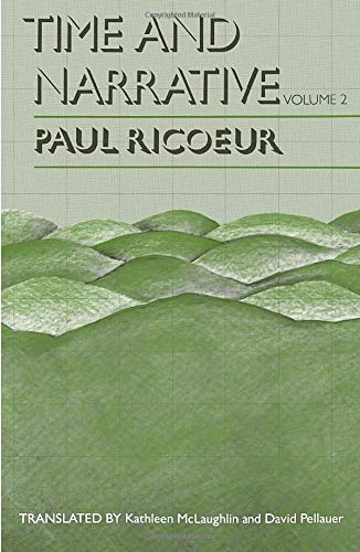 Time and Narrative, Volume 2: v. 2 (Time & Narrative): Ricoeur, Paul