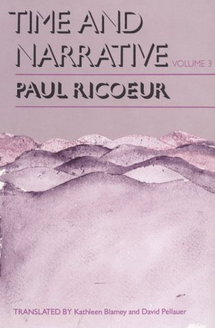 Time and Narrative, Volume 3 (Time & Narrative) (0226713350) by Ricoeur, Paul