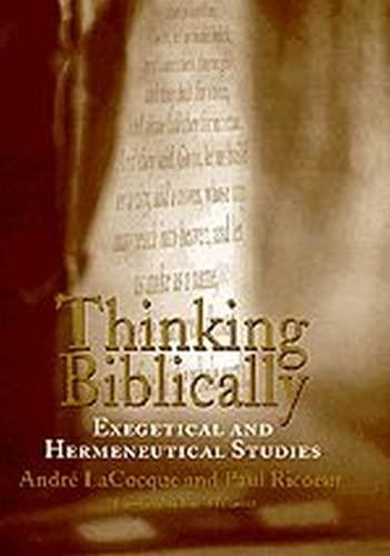 9780226713373: Thinking Biblically: Exegetical and Hermeneutical Studies