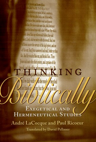 9780226713373: Thinking Biblically: Exegetical and Hermeneutical Studies