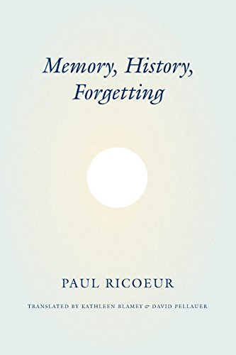 9780226713427: Memory, History, Forgetting