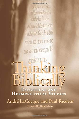 9780226713434: Thinking Biblically: Exegetical And Hermeneutical Studies
