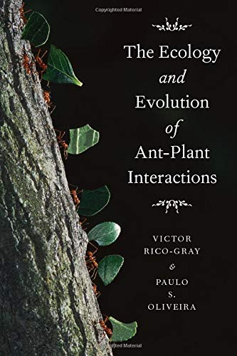 9780226713489: The Ecology and Evolution of Ant-plant Interactions (Interspecific Interactions)