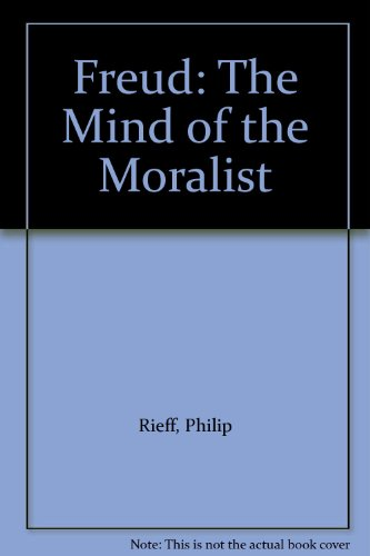 9780226716404: Freud: The Mind of the Moralist