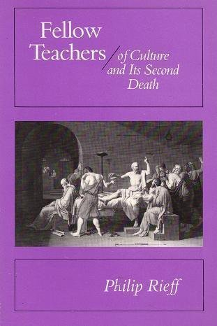 9780226716442: Fellow Teachers / Of Culture and Its Second Death