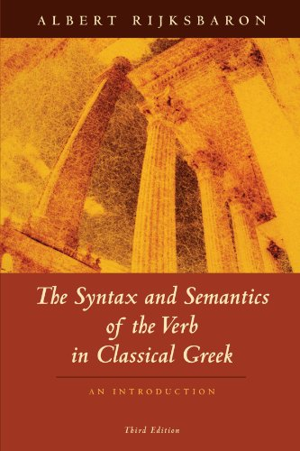 9780226718583: The Syntax and Semantics of the Verb in Classical Greek: An Introduction