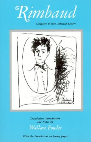 Rimbaud: Complete Works, Selected Letters: Jean Nicholas Arthur Rimbaud