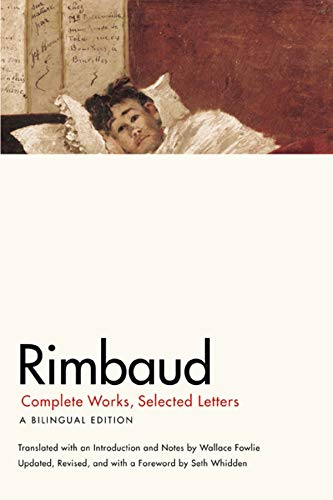 9780226719771: Rimbaud: Complete Works, Selected Letters, a Bilingual Edition