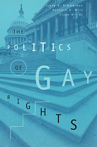 9780226719986: The Politics of Gay Rights (The Chicago Series on Sexuality, History, and Society)