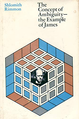 The Concept Of Ambiguity The Example Of James By Rimmon Shlomith