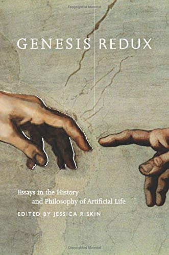9780226720814: Genesis Redux: Essays in the History and Philosophy of Artificial Life