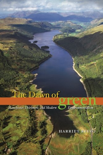 9780226720869: The Dawn of Green: Manchester, Thirlmere, and Modern Environmentalism