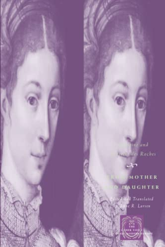 9780226723389: From Mother and Daughter: Poems, Dialogues, and Letters of Les Dames des Roches (The Other Voice in Early Modern Europe)