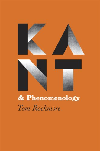 Kant and Phenomenology (Hardcover): Tom Rockmore