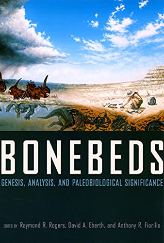 9780226723709: Bonebeds: Genesis, Analysis, and Paleobiological Significance