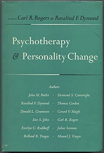 9780226723747: Psychotherapy and Personality Change: Co-Ordinated Research Studies in the Client-Centered Approach