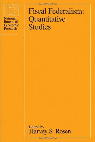 9780226726199: Fiscal Federalism: Quantitative Studies (National Bureau of Economic Research Project Report)