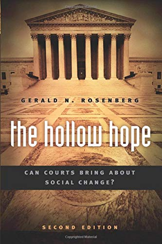 9780226726717: The Hollow Hope: Can Courts Bring About Social Change? Second Edition (American Politics and Political Economy Series)