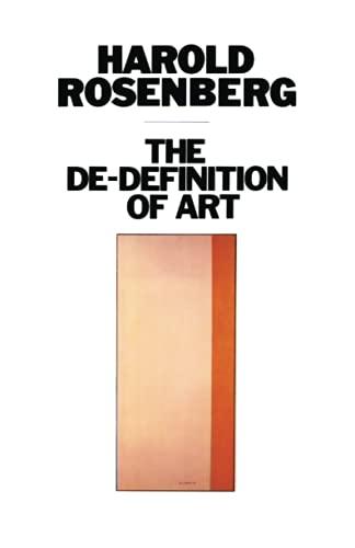 9780226726731: The De-Definition of Art