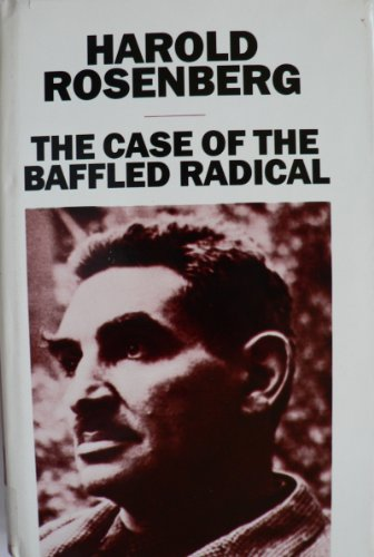 9780226726922: The Case of the Baffled Radical: Essays and Interviews