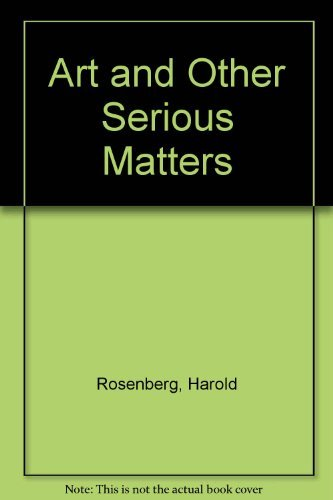 9780226726946: Art and Other Serious Matters