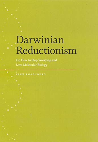 9780226727295: Darwinian Reductionism – Or, How to Stop Worrying and Love Molecular Biology