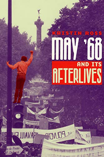 9780226727974: May '68 and Its Afterlives