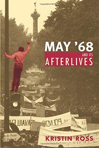 9780226727998: May '68 and Its Afterlives