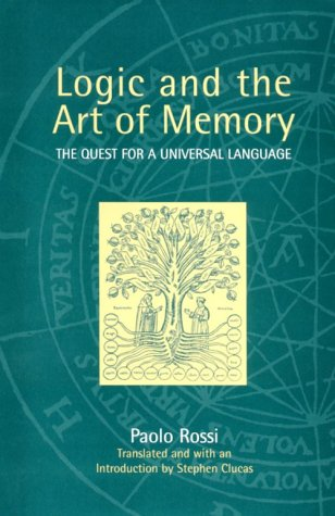 9780226728261: Logic and the Art of Memory: The Quest for a Universal Language