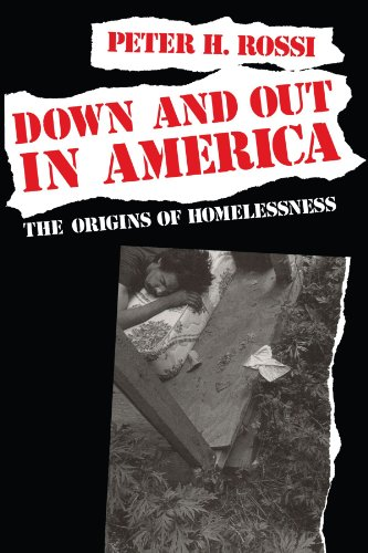 9780226728292: Down and Out in America: The Origins of Homelessness