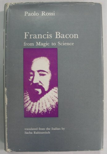 9780226728308: Francis Bacon: From Magic to Science