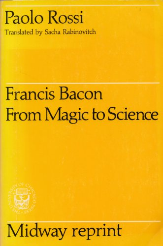 9780226728315: Francis Bacon: From Magic to Science