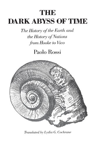 9780226728322: The Dark Abyss of Time: The History of the Earth and the History of Nations from Hooke to Vico