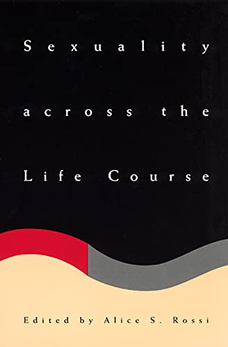 9780226728339: Sexuality across the Life Course (The John D. and Catherine T. MacArthur Foundation Series on Mental Health and De)