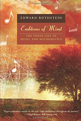 9780226729541: Emblems of Mind: The Inner Life of Music and Mathematics