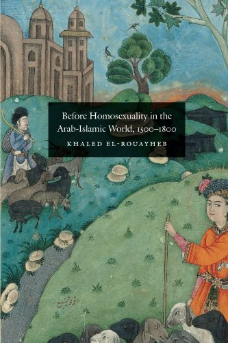 9780226729893: Before Homosexuality in the Arab-Islamic World, 1500-1800