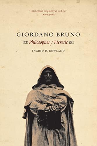 9780226730240: Giordano Bruno: Philosopher / Heretic